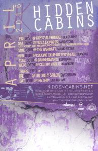 HIDDEN CABINS APRIL 2016 UK TOUR